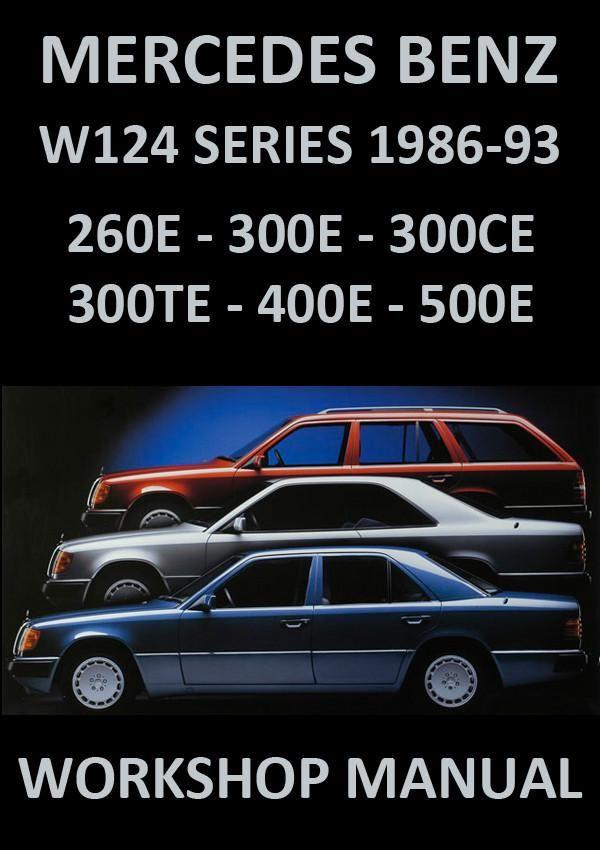 mercedes benz w124 260 300 400 500 workshop manual 1986 1993 rh pinterest com Mercedes-Benz 300CE Vehicle Mercedes-Benz 300CE Parts