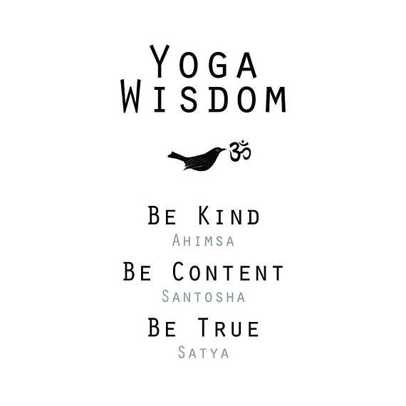 Yoga Wisdom Print   Be Kind, Be Content, Be True