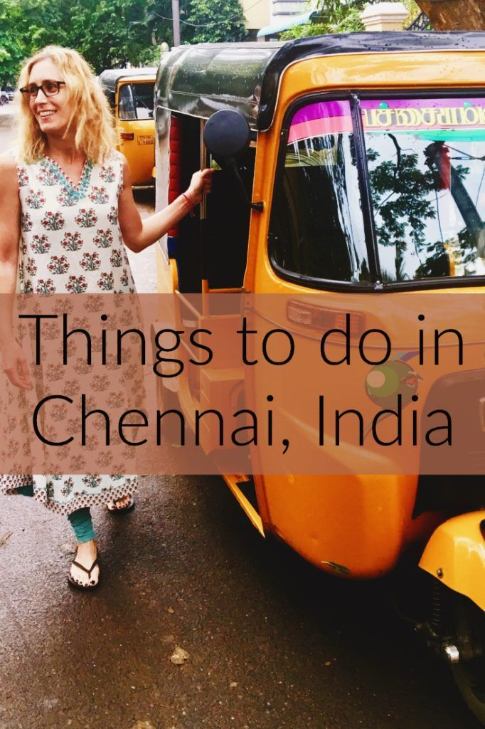 This winter, I will be calling Chennai, India my home. Check out this post for my favorite things to do in this lovely seaside city. #India #chennai #newhome #newadventures