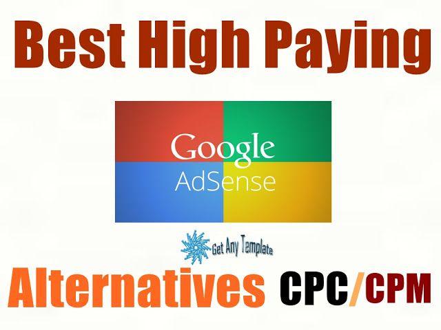 Best Google Adsense Alternatives 2017 Googleadsense Makemoney