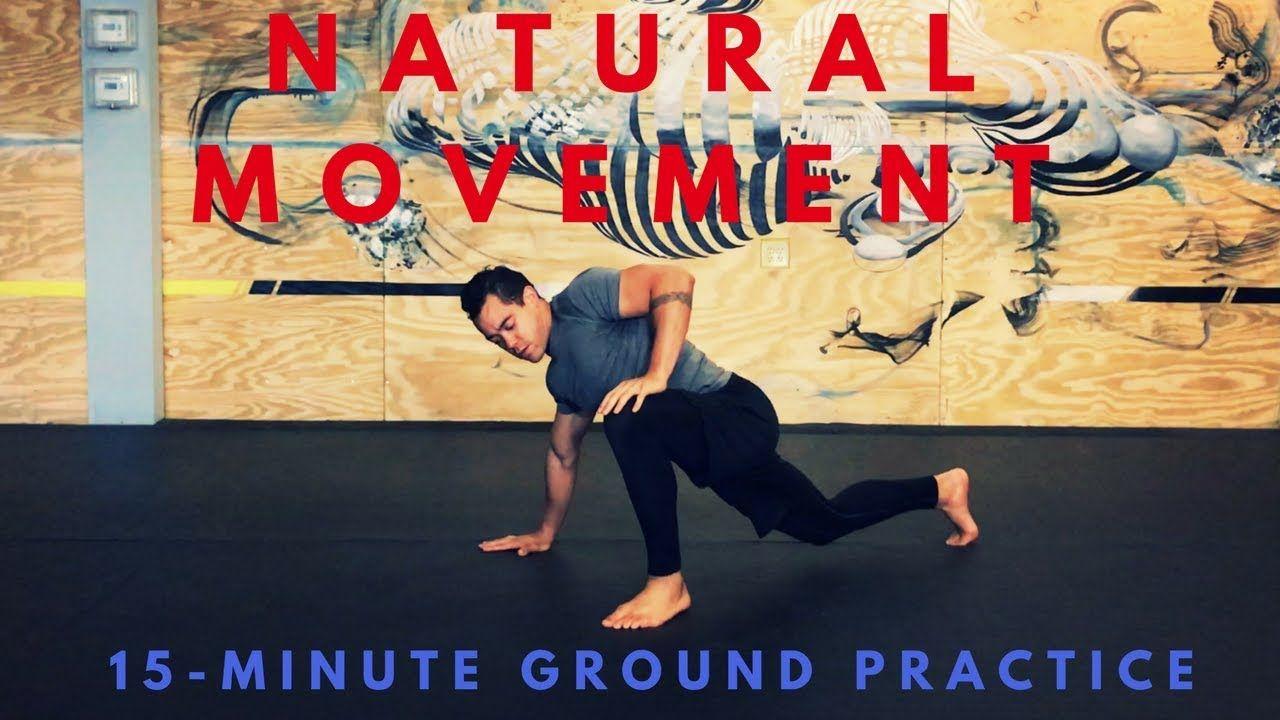 Unlock Better Movement 15minute Natural Movement