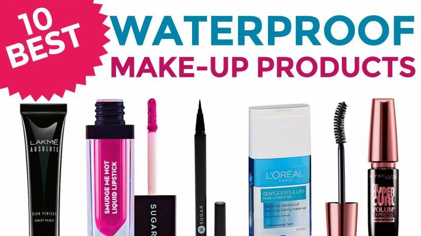 10 Best Waterproof Make-up Products in India with Price - Holi Special