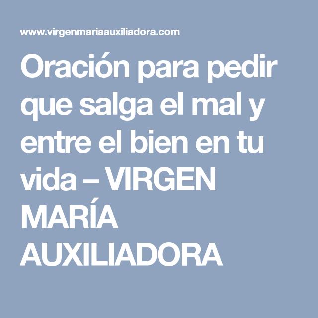 Oración para pedir que salga el mal y entre el bien en tu vida – VIRGEN MARÍA AUXILIADORA