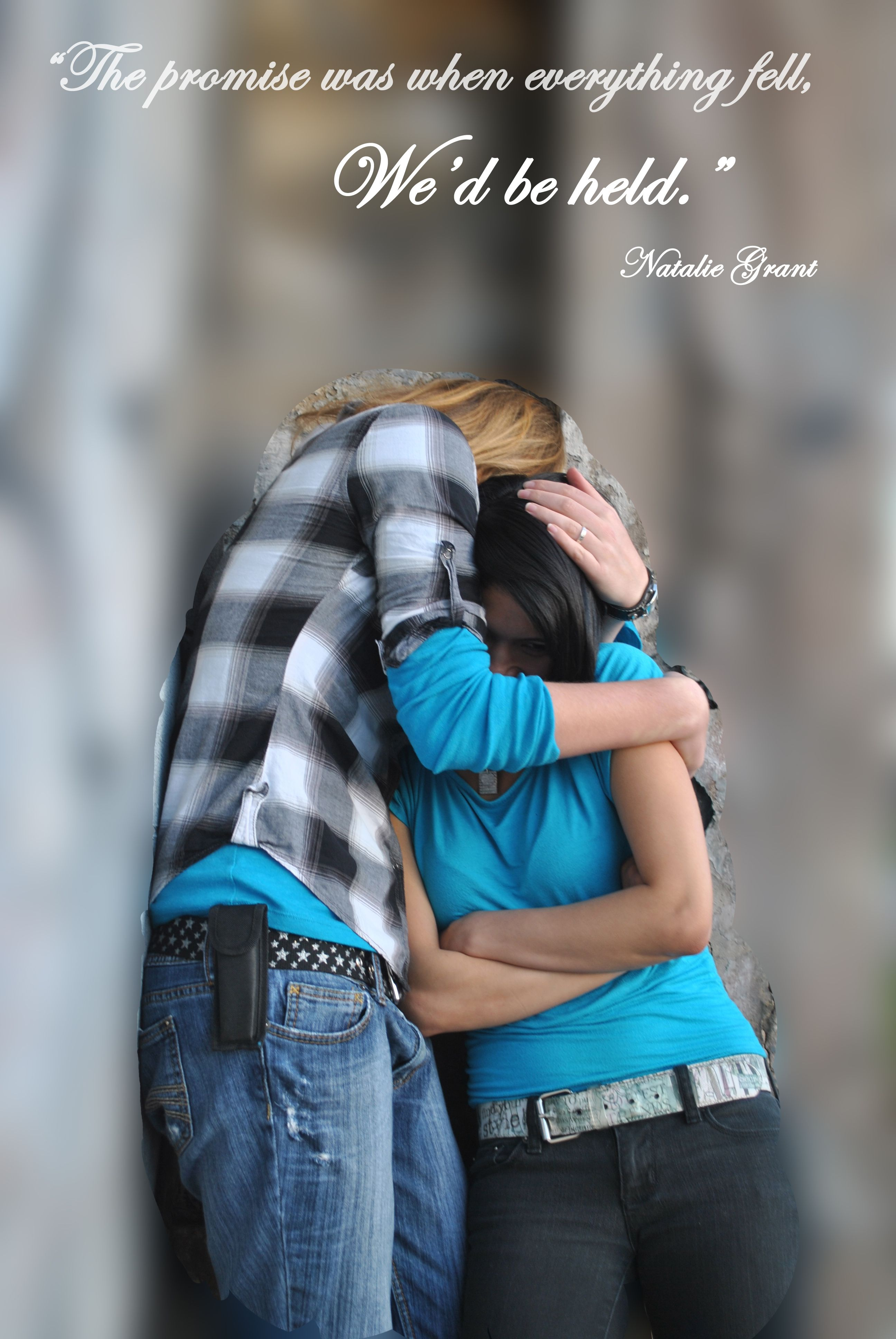 The Promise Was When Everything Fell Wed Be Held Natalie Grant
