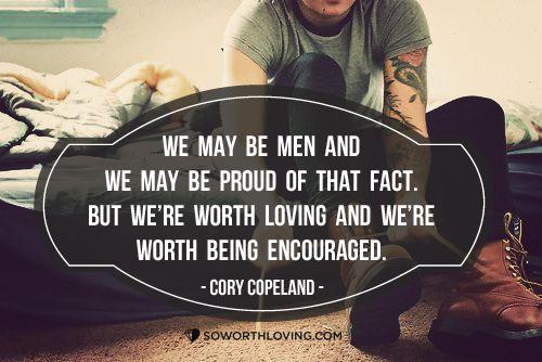 Men are worth loving too! #SWLfamily #love #selflove
