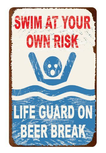 Top 10 Funny Pool Signs Pool Signs Pool Rules Pool Decor