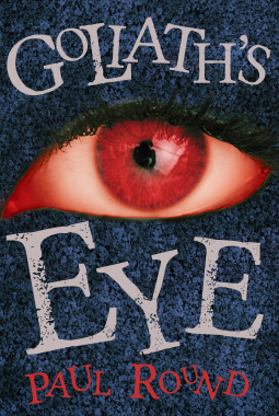 Goliath's Eye | Paul Round | 9781785896347 | NetGalley