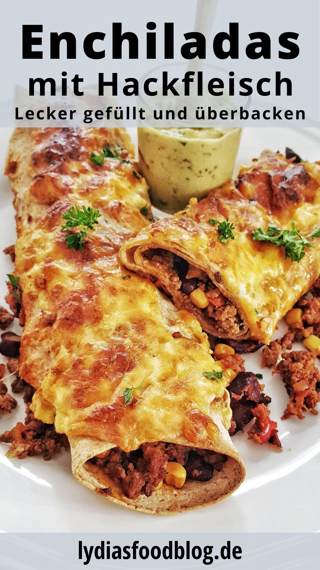 Enchiladas mit Hackfleisch-Füllung aus dem Ofen, Rezept - lydiasfoodblog.de