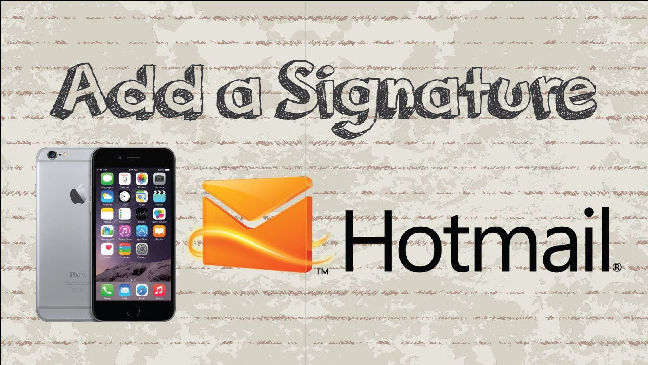 How to add a signature in Outlook / Hotmail Mobile App