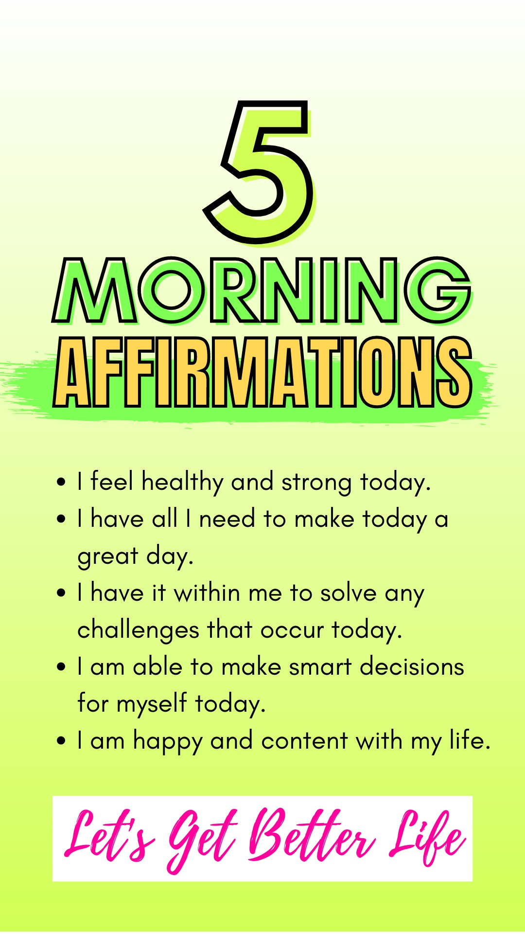 5 Positive Morning Affirmations You Can Use Daily