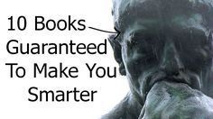 10 Books Guaranteed To Make You Smarter #bookstoread