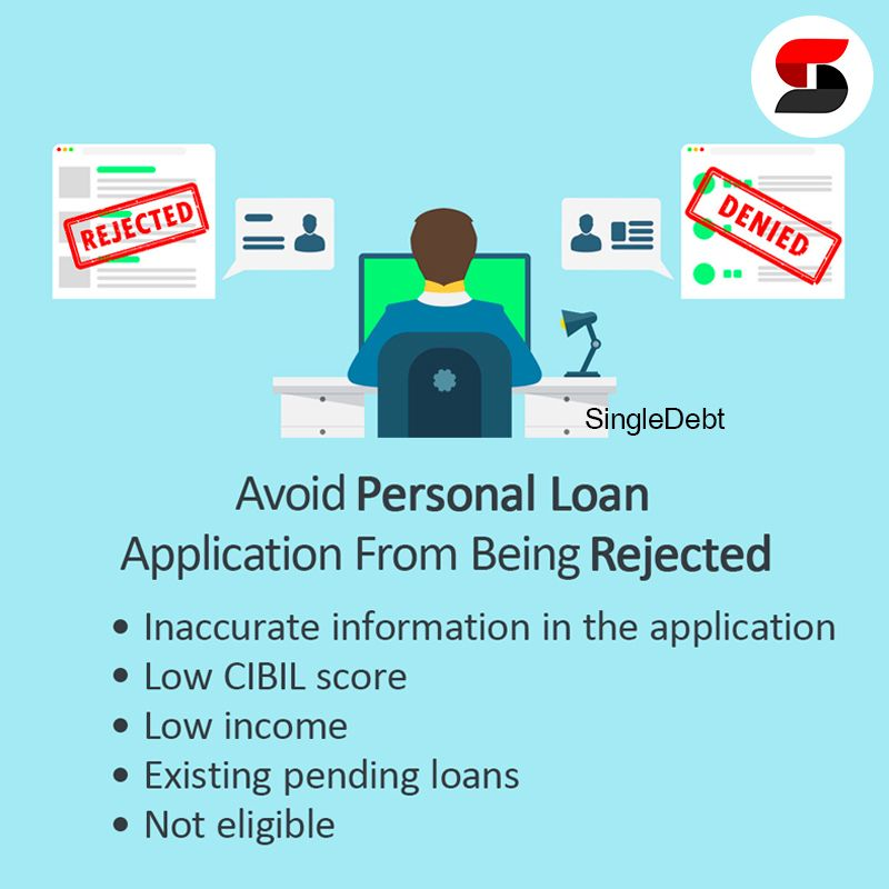 Avoid Personal Loan Application From Being Rejected Singledebt Debtmanagement Debt Solutions Personal Loans Debt Management Plan