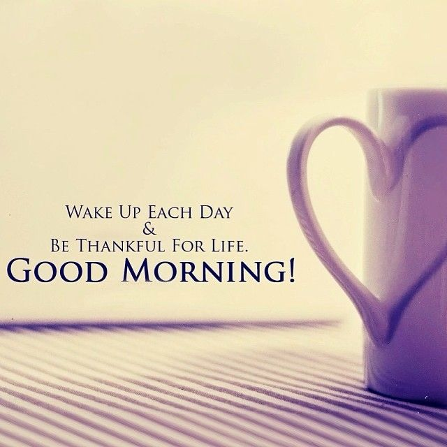 Good Morning Quotes Quote Coffee Morning Good Morning Good Morning