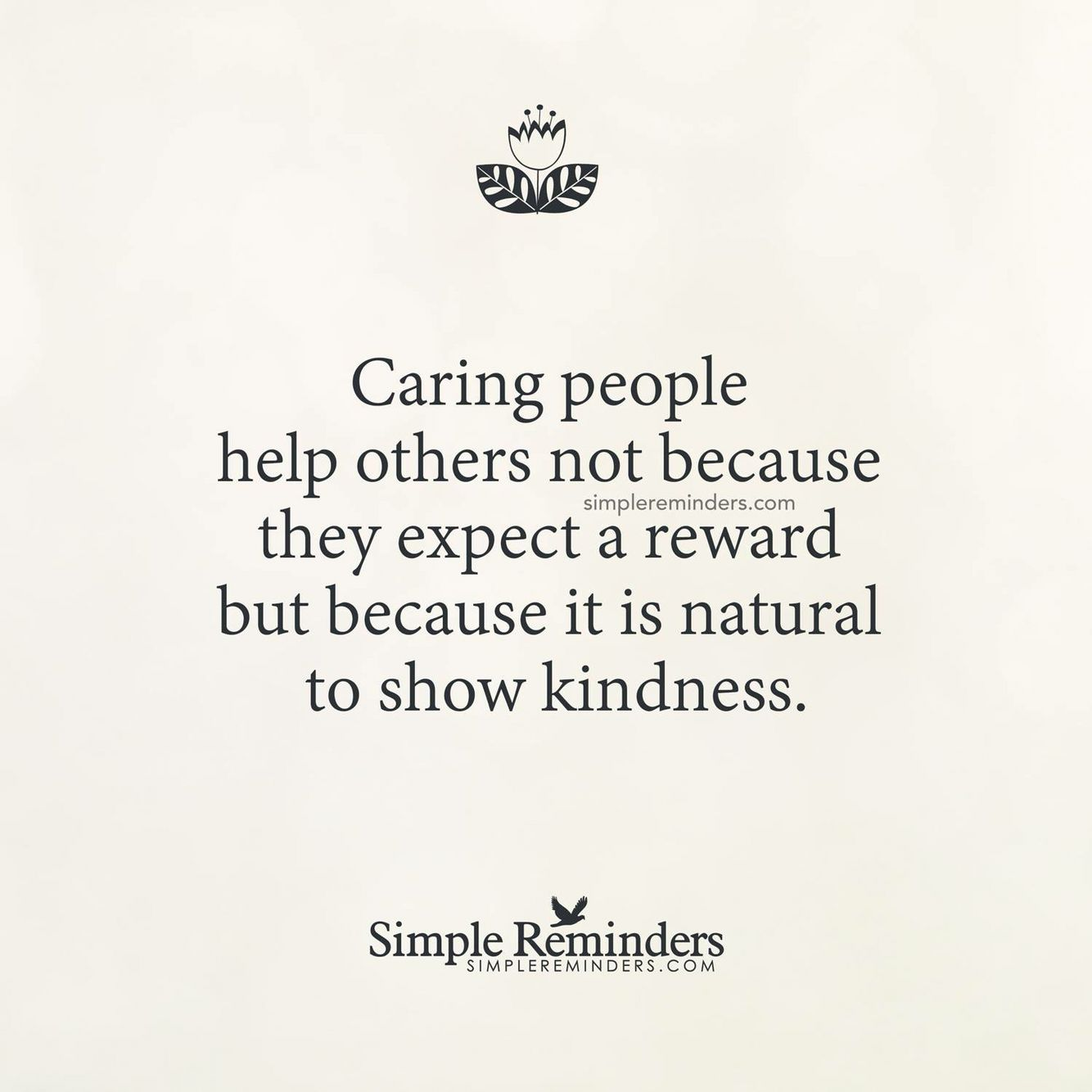 Quotes About Caring For Others Caring People Help Others Not Because They Expect A Reward But