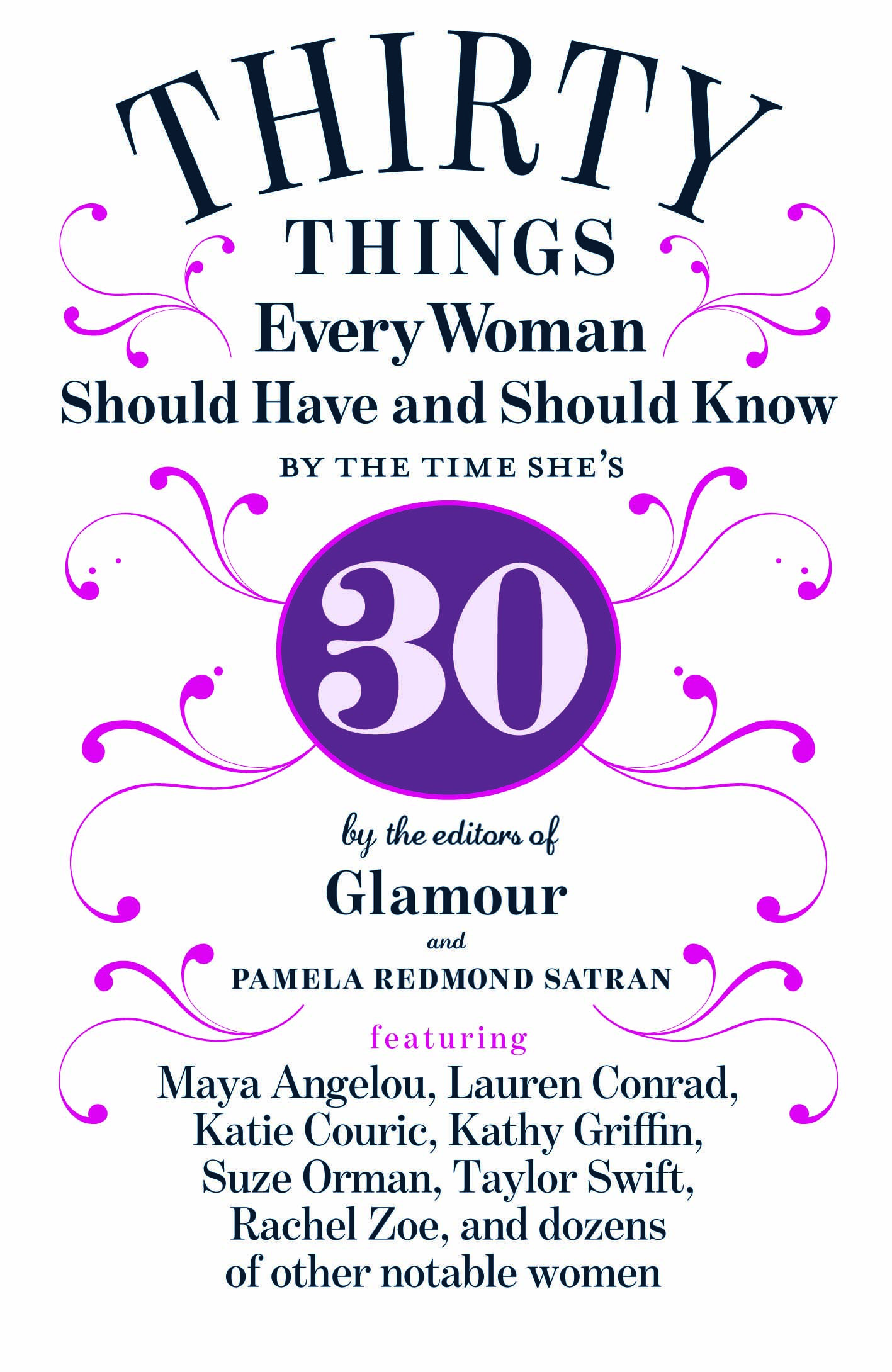 Turning 30: 30 Things Every Woman Should Have And Should Know.