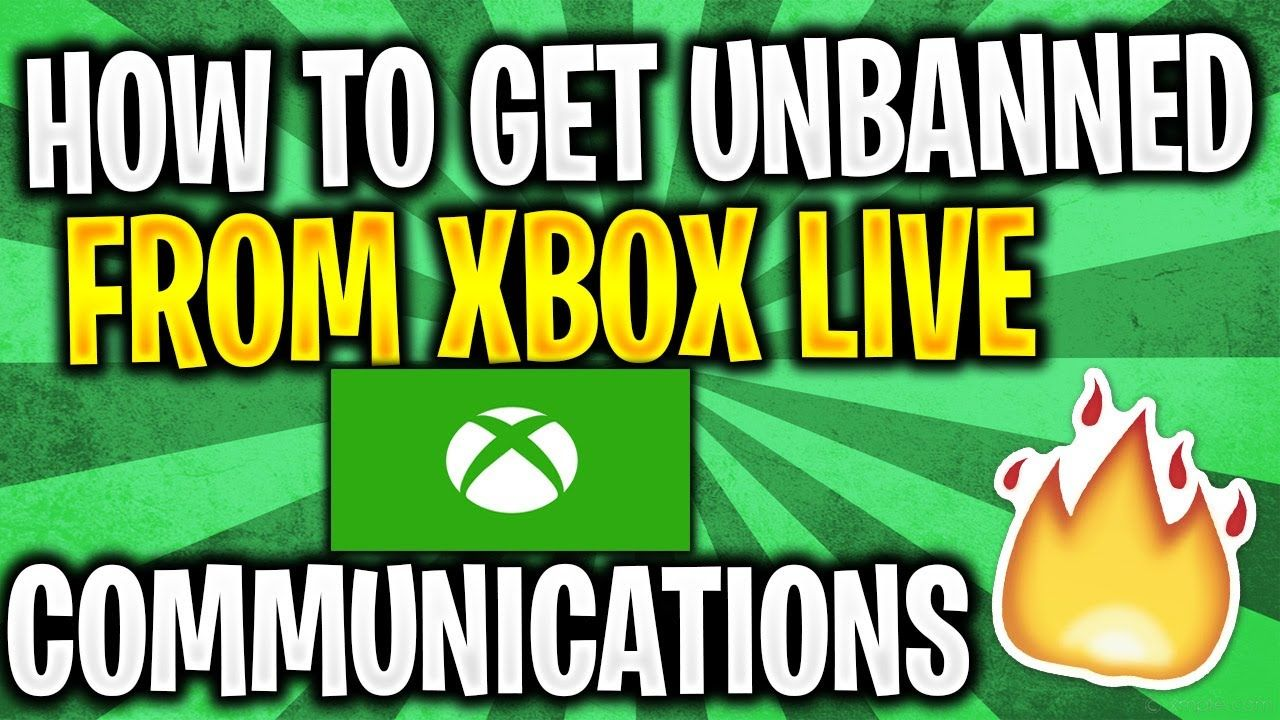 How To Get Unbanned From Communications On Xbox Live Xbox One Communic Xbox Live Xbox One Xbox