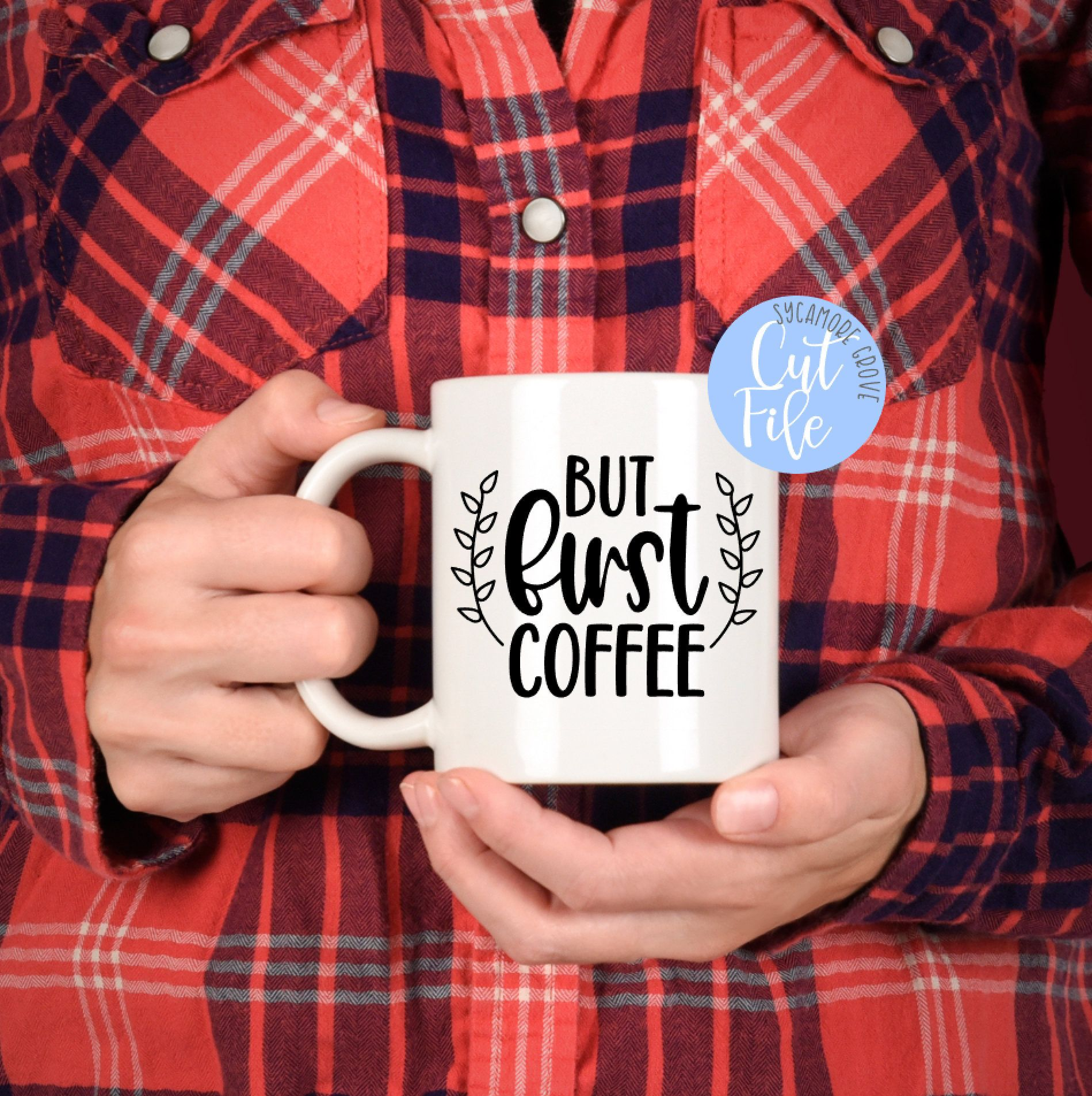 But First Coffee Svg Funny Coffee Mug Shirt Pillow Kitchen Etsy Coffee Bars In Kitchen Funny Coffee Mugs But First Coffee