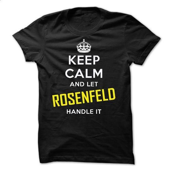 KEEP CALM AND LET ROSENFELD HANDLE IT! NEW - #tshirt display #red sweater. ORDER HERE => https://www.sunfrog.com/Names/KEEP-CALM-AND-LET-ROSENFELD-HANDLE-IT-NEW.html?68278