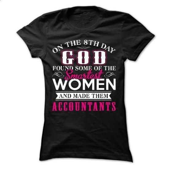 On The 8Th Day God Are Created Accountants - hoodie #cute hoodies #cute t shirts