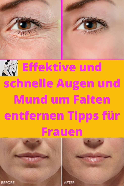 Effektive Und Schnelle Augen Und Mund Um Falten Entfernen Tipps Für Frauen Hausmittel Gegen Falten Gesicht Schminken Falten Gesicht