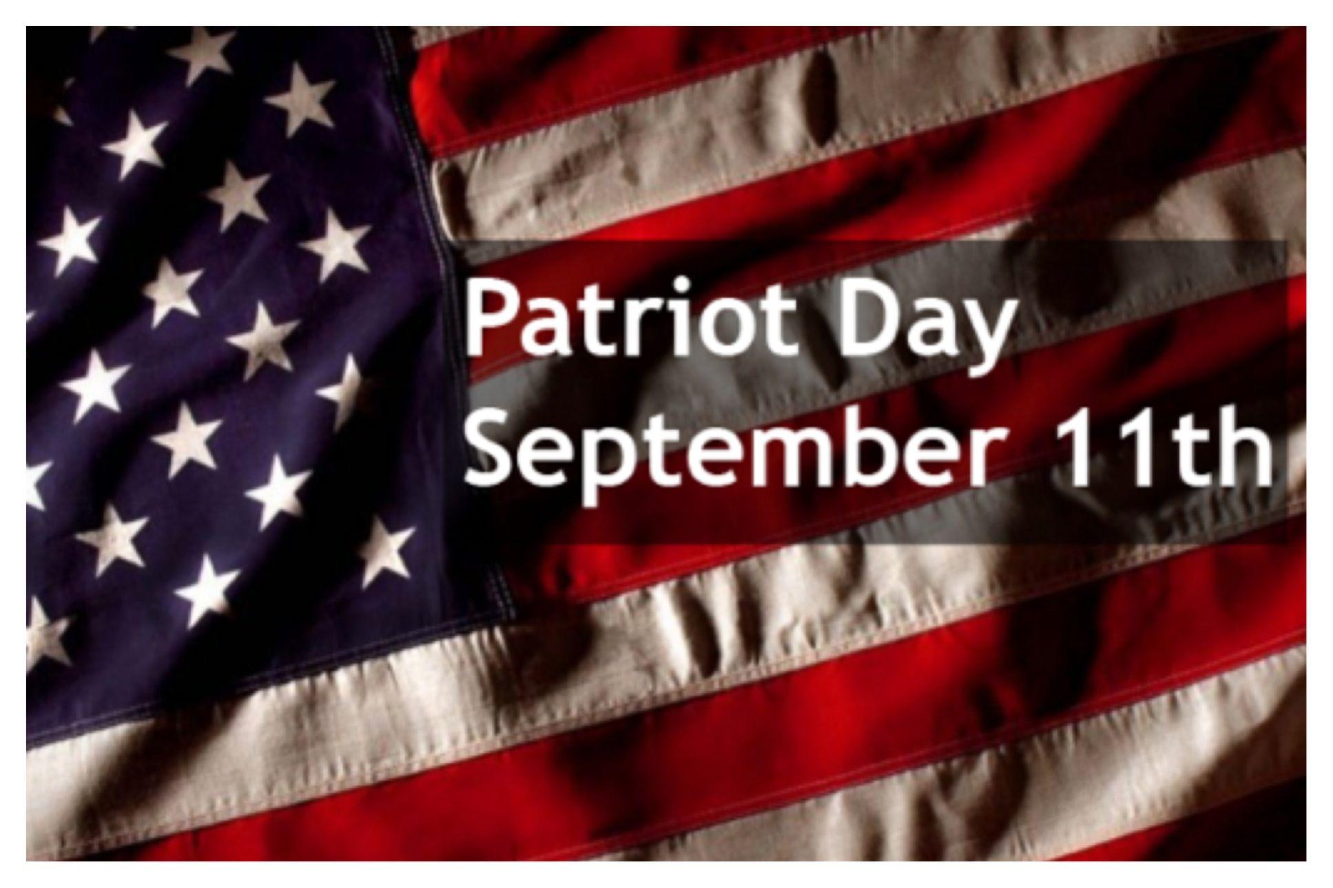 Patriot Day Patriots day, September 11, Canada vacation