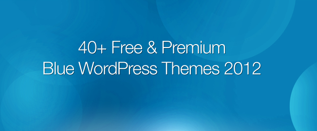 40+ Free & Premium Blue WordPress Themes 2012 | Top 10 Free ...