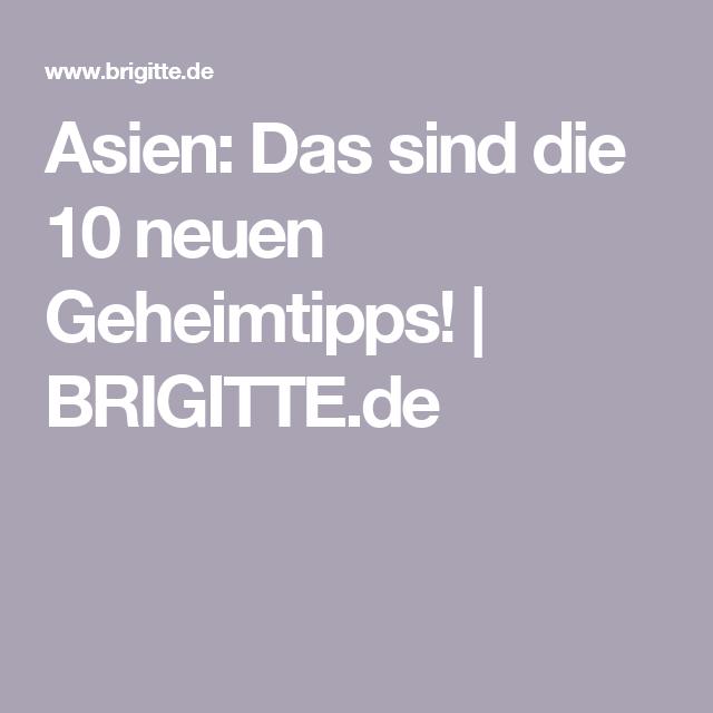 Asien: Das sind die 10 neuen Geheimtipps!   BRIGITTE.de