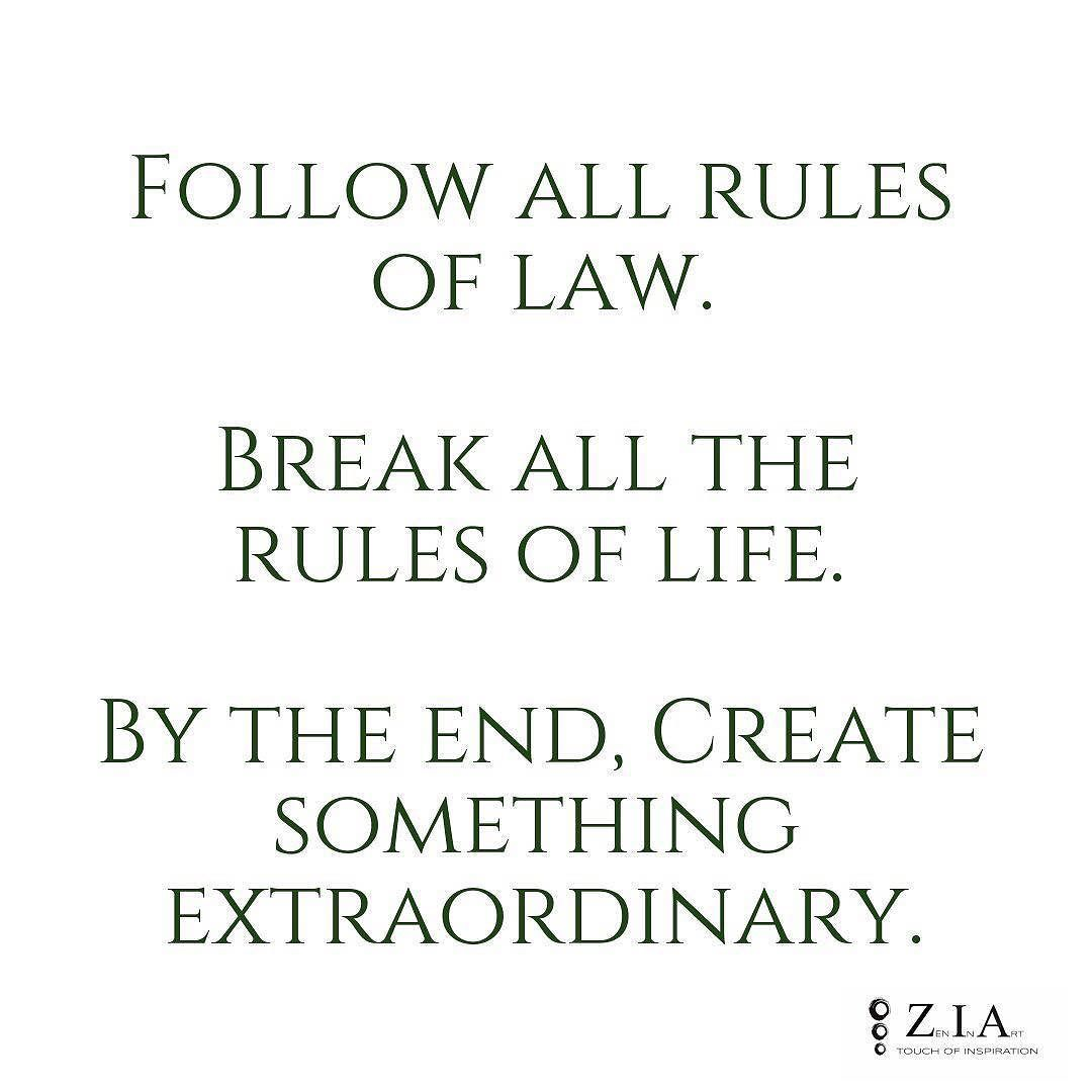 Dont Misunderstand Breaking Rules. #rules #life #work #success #motivation #