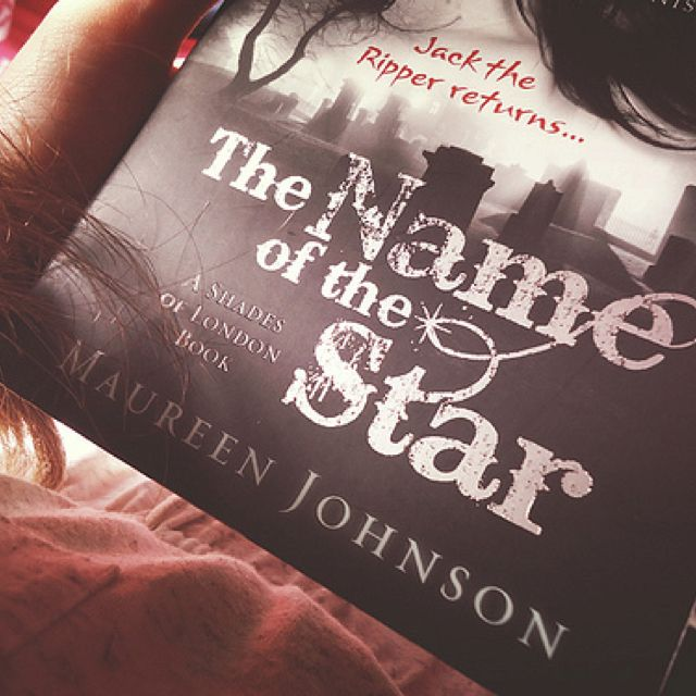 The Name Of The Star By Maureen Johnson Good Books Books Book Cover