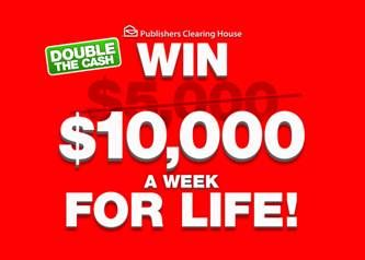 PCH Double the Cash $10,000 A Week For Life