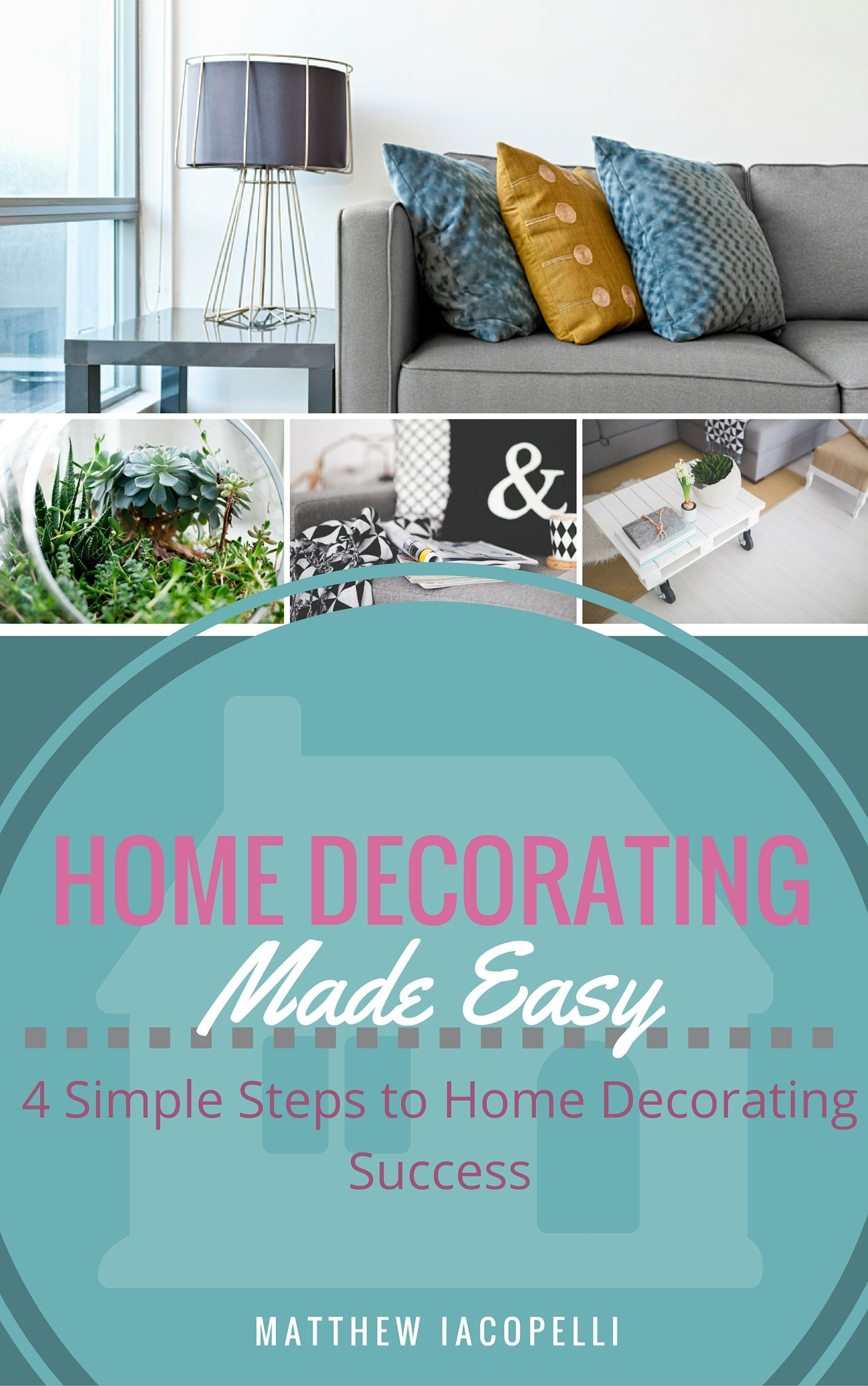 Home Decorating Made Simple | Decorating and DIY decorating