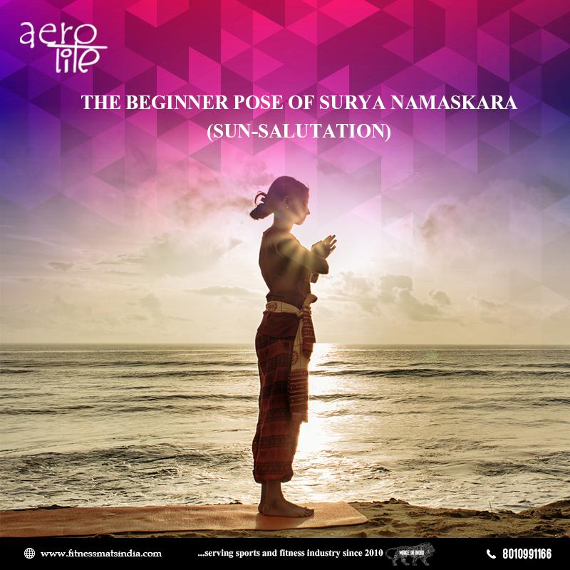 Pranamasana Prayer Pose This Is The Beginner Pose Of Surya Namaskara Sun Salutation Benefits It Helps To Kee Buy Yoga Mat Beginner Poses Surya Namaskara
