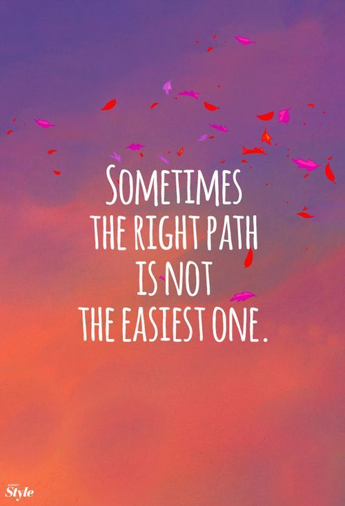Sometimes the right path is not the easiest. Tap to see more ...