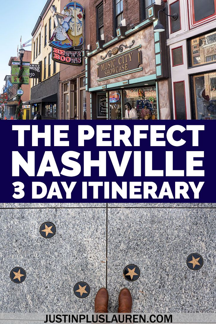 3 Days in Nashville Itinerary: How to Spend the Pe