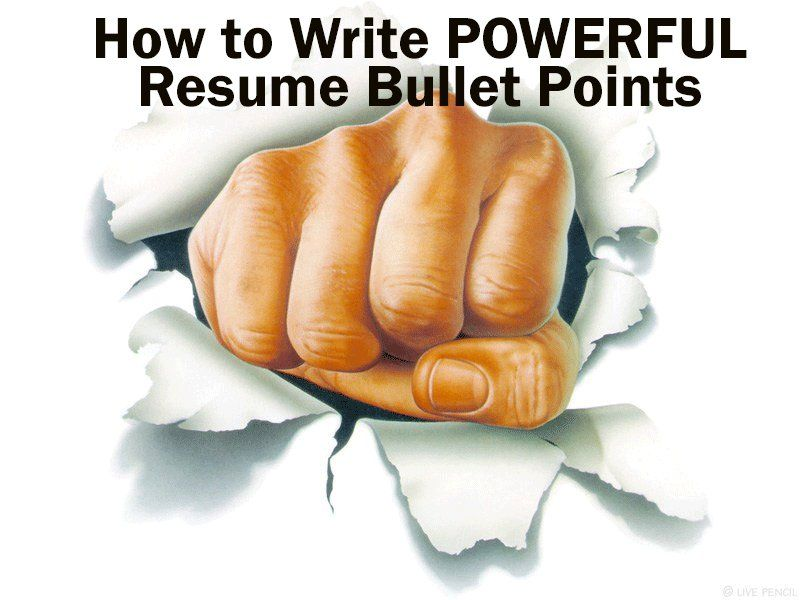 Your resume is probably going to be 75 percent bullet points - resume bullet points