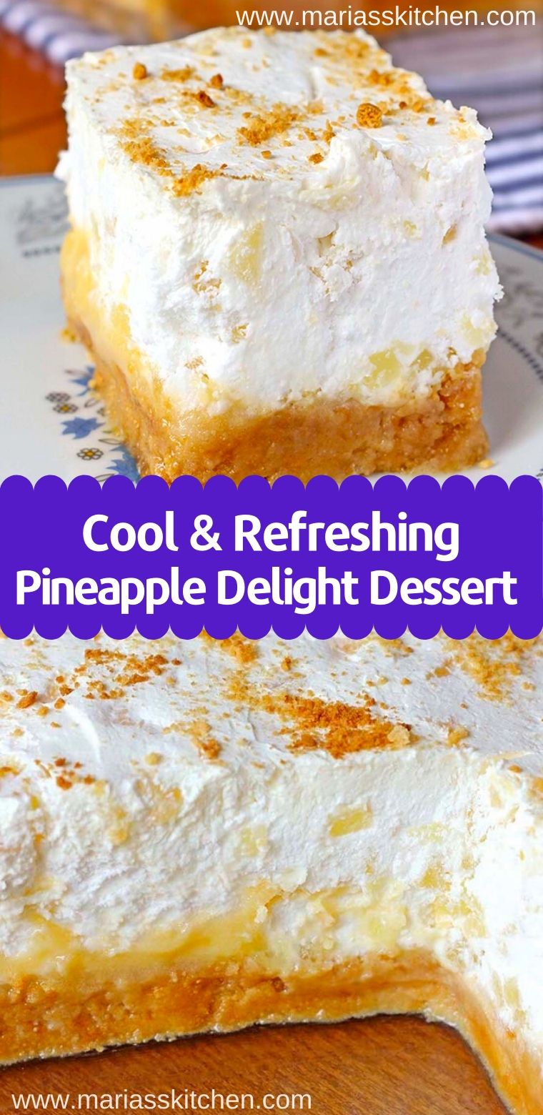 Easy Pineapple Delight Dessert Recipe - Maria's Kitchen