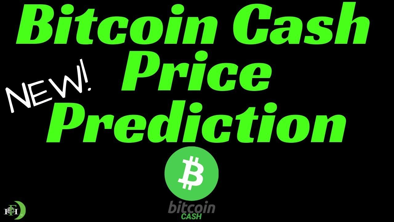 Bitcoin cash price prediction new higher prices likely