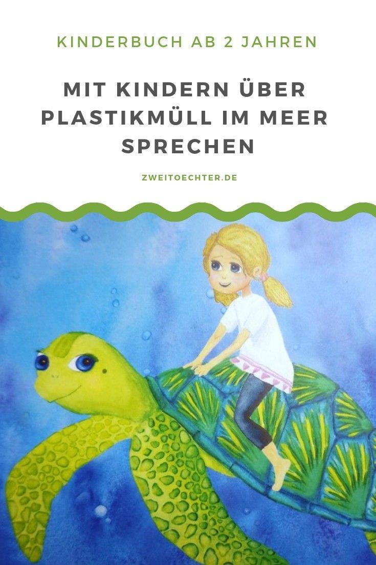 Mit Kindern Uber Plastikmull Im Meer Sprechen Bilderbucher Fur Kinder Plastikmull Im Meer