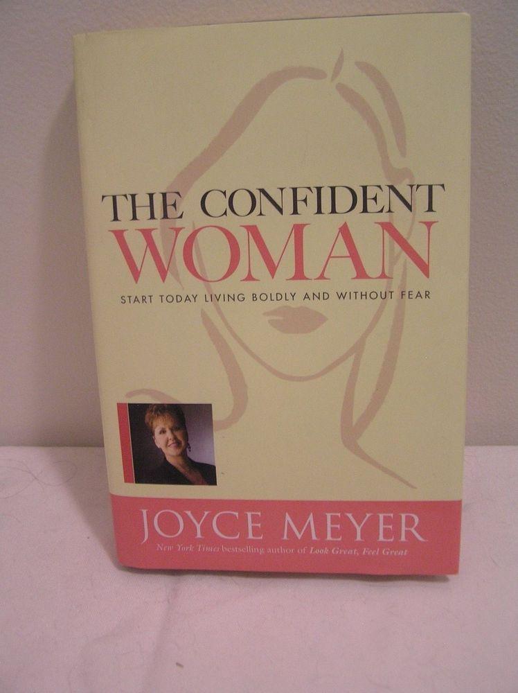 The Confident Woman Joyce Meyer Christian Hardcover Live Boldly