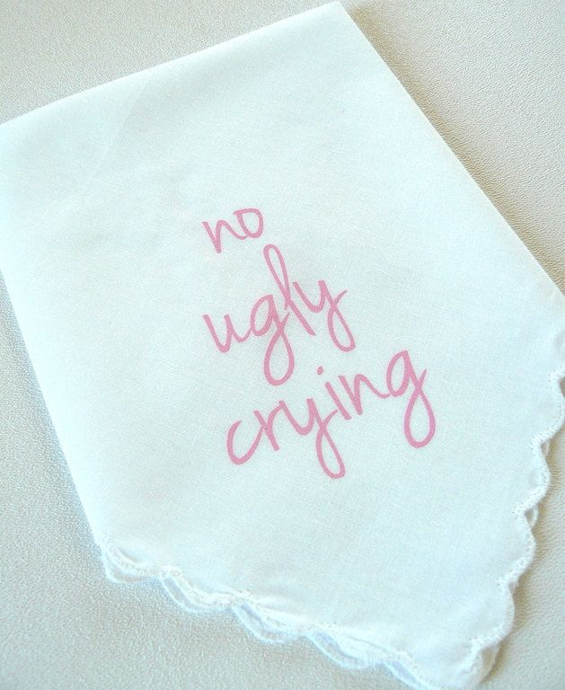 Ready-to-Ship no ugly crying PINK font White Scalloped handkerchiefs