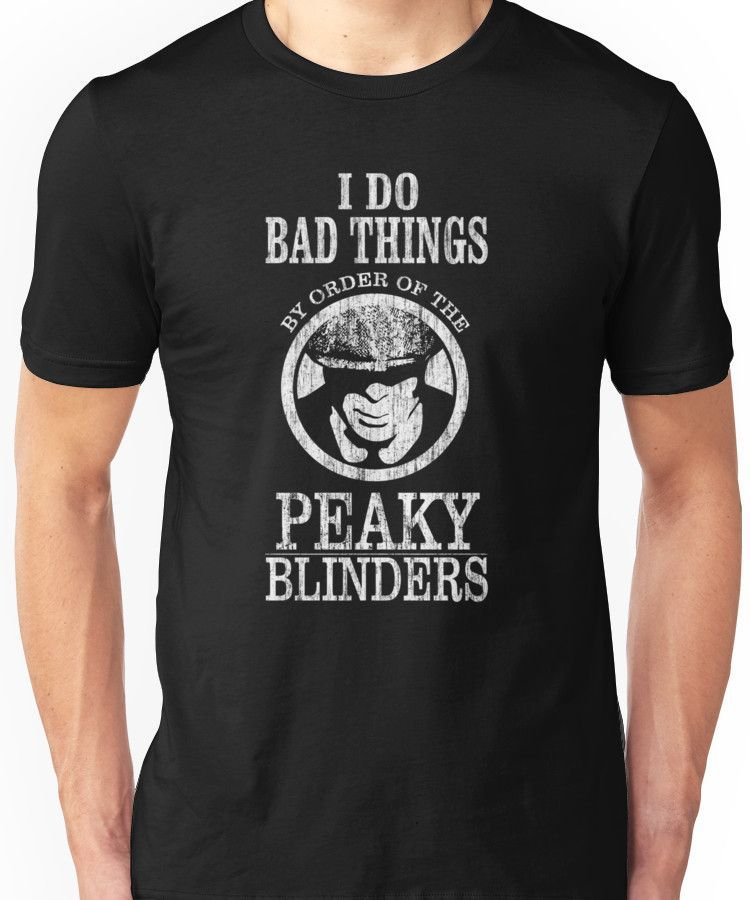 Peaky Blinders T Shirt I Do Bad Things Shellby Brothers Funny Gift Women Tee Top