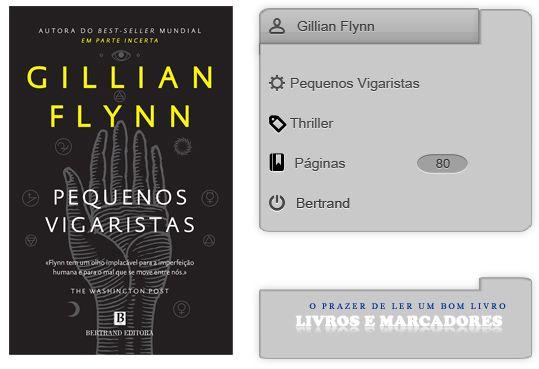 Livros e marcadores: Pequenos Vigaristas de Gillian Flynn