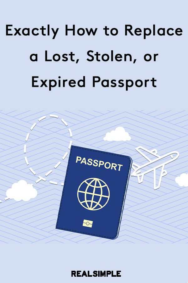 How To Replace A Passport That Is Lost Stolen Or Expired Lost Passport Travel Essentials Expired Passport
