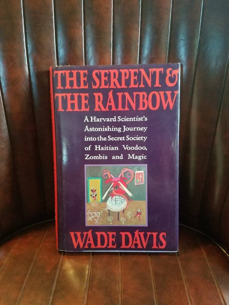The Serpent and The Rainbow Book 286 pages / Wade Davis