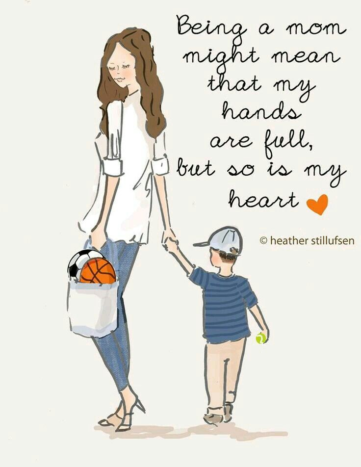 """""""Ser madre puede significar que mis manos están llenas, pero también lo está mi corazón""""."""