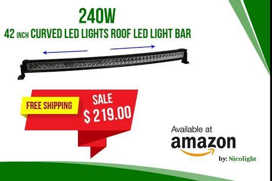 Nicoko 240W 42 Inch Curved LED lights Roof LED Light Bar ... on