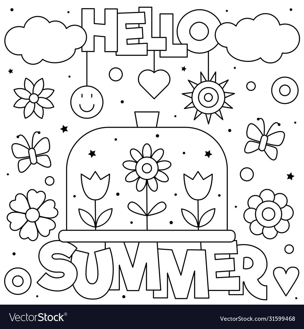 Hello Summer Coloring Page Black And White Vector Illustration Download A Free Preview Or H Summer Coloring Pages Coloring Pages Secret Garden Coloring Book