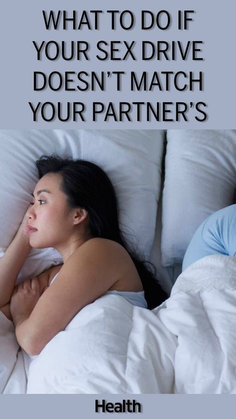 WHAT TO DO IF YOUR SEX DRIVE DOESN'T MATCH YOUR PARTNER'S