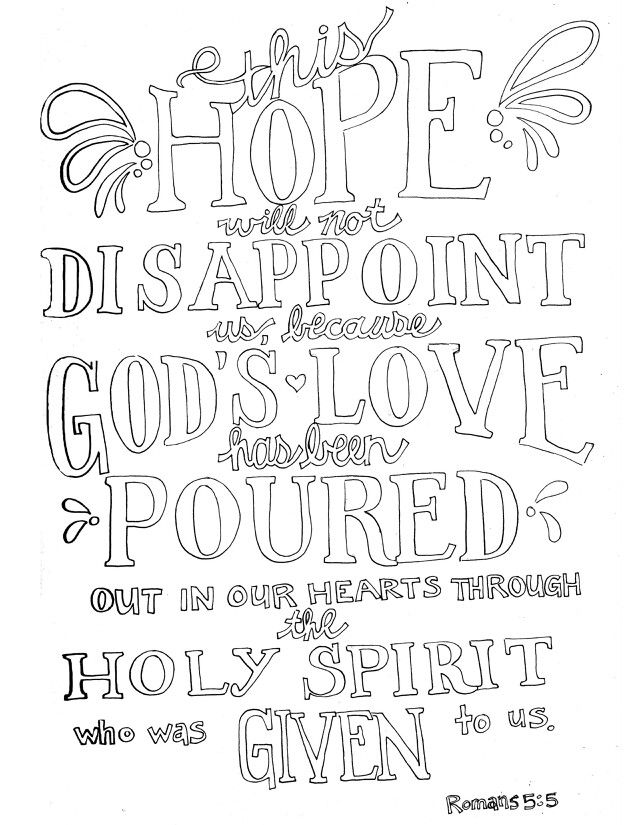This hope will not disappoint us, because God's love has