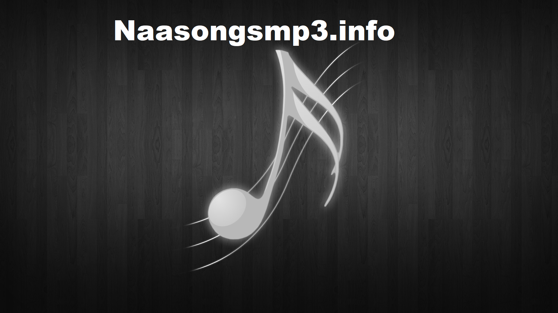Naasongsmp3 Info Movie Songs Dj Mix Songs Songs